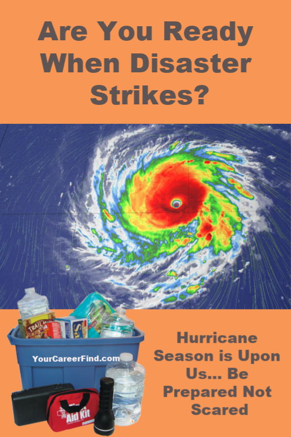 Be Prepared for Hurricane Season and Other Disasters