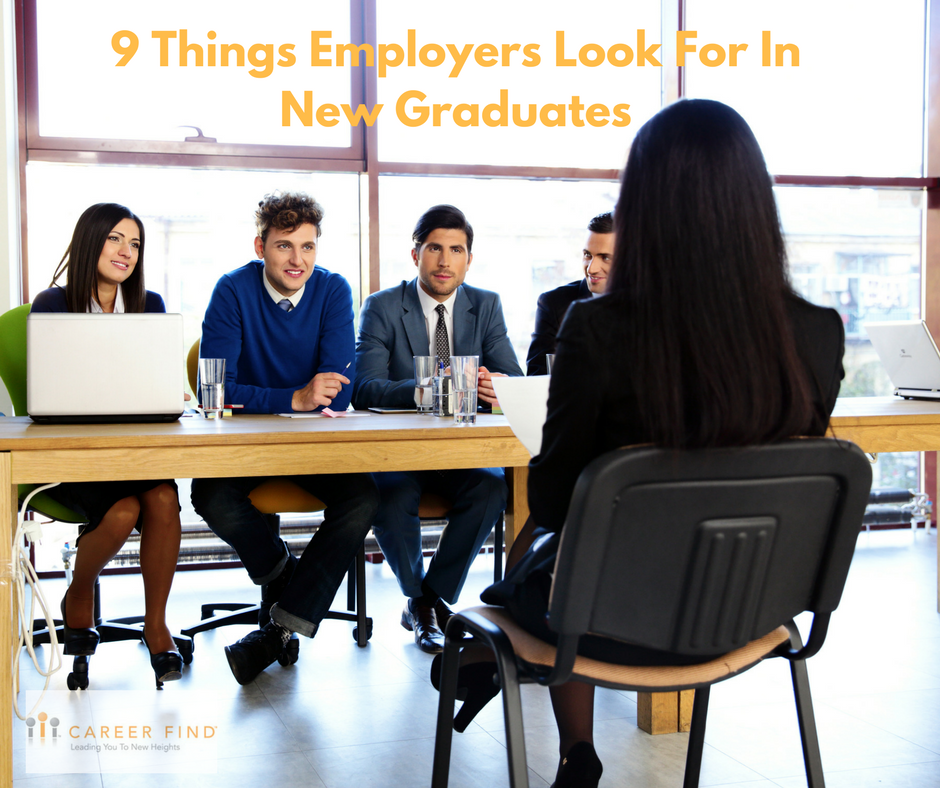 9 Things Employers Look For In New Grads