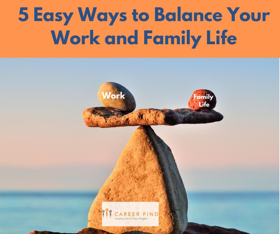 Work and Family Life Balance