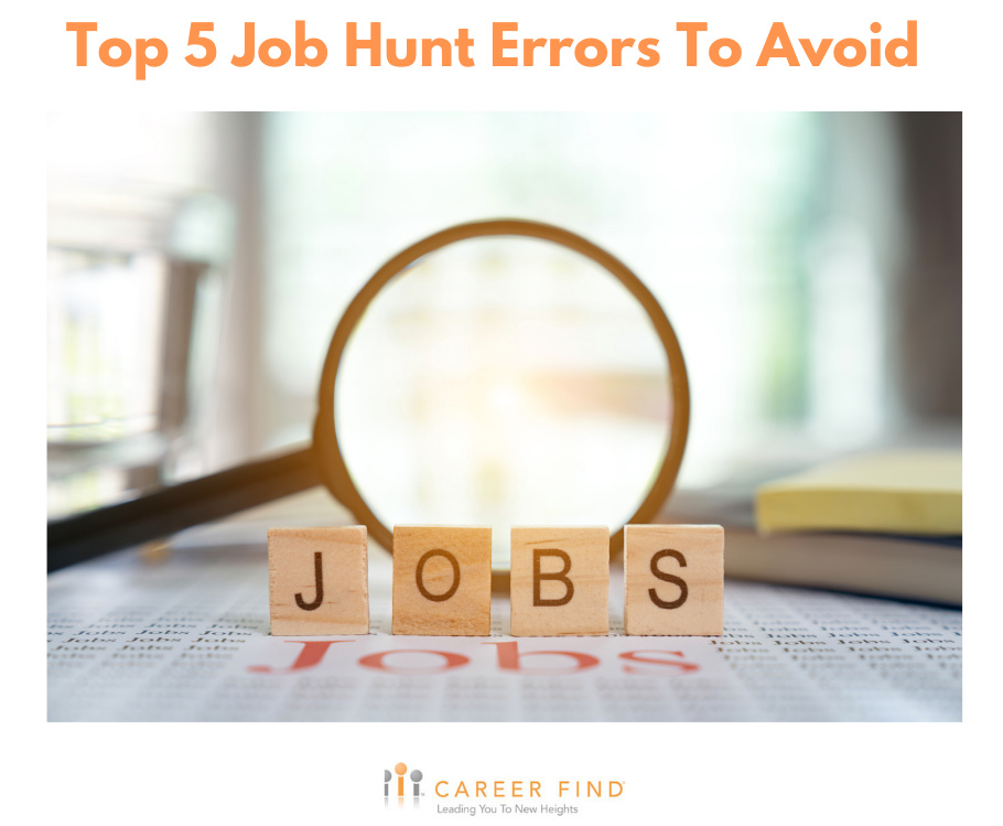 Job hunt errors to avoid