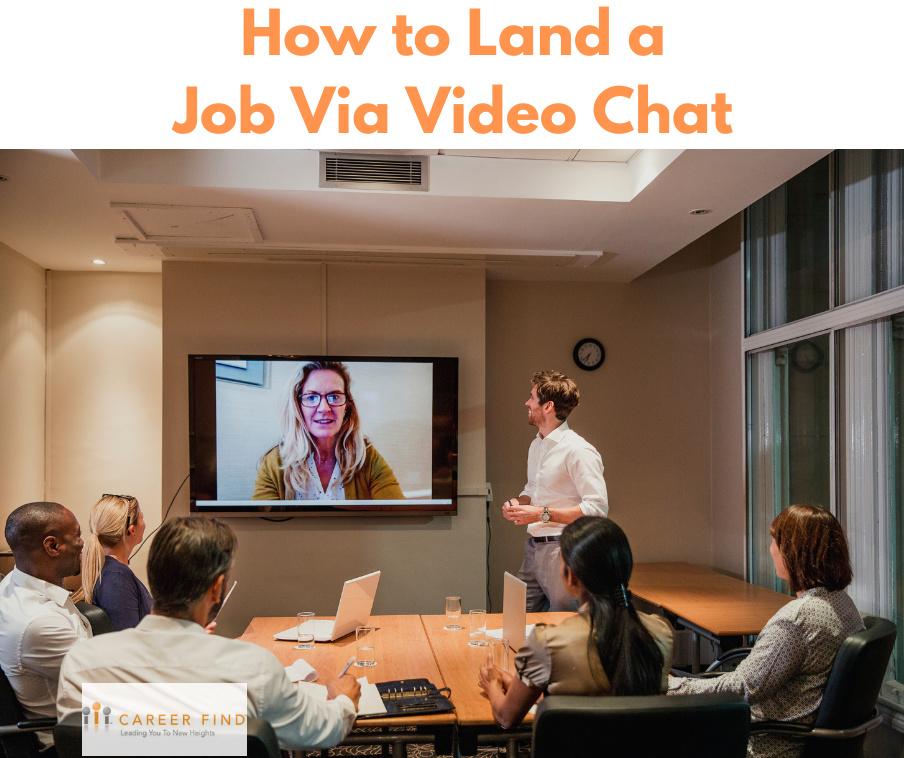 Land a job via video chat