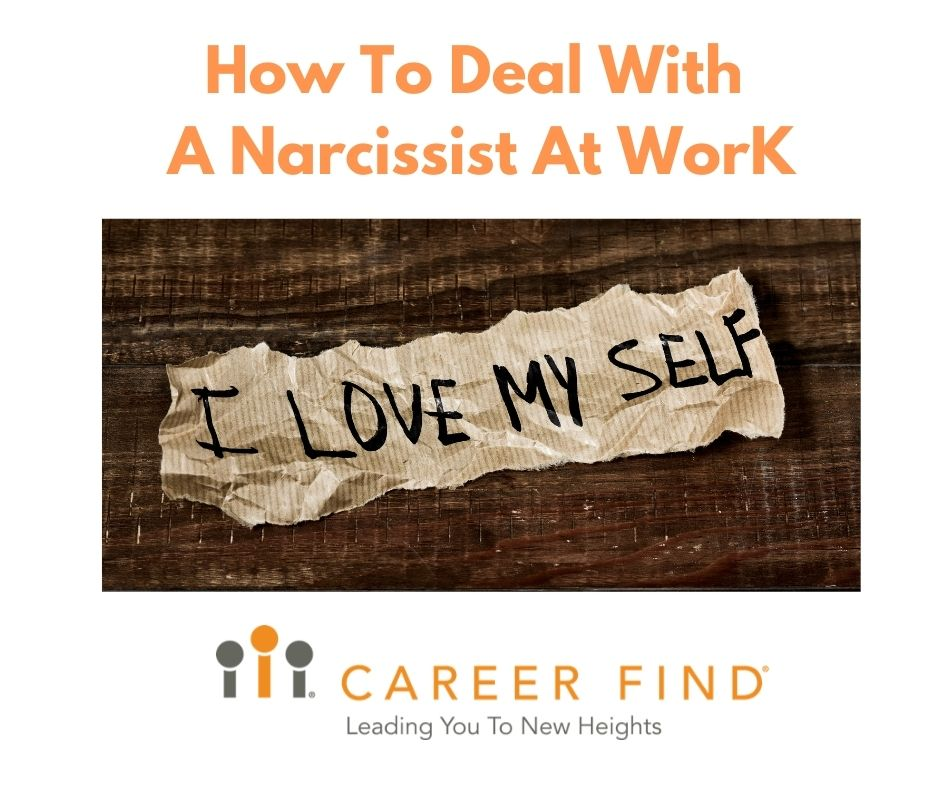 How to Deal With A Narcissist at work