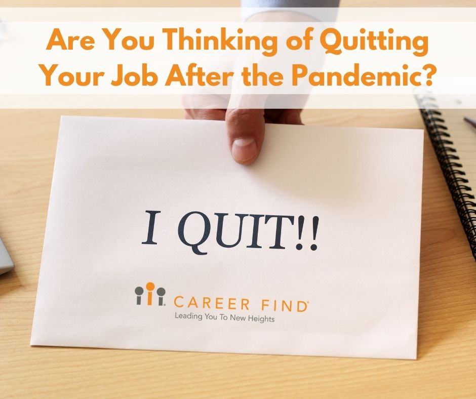 quitting job after Pandemic