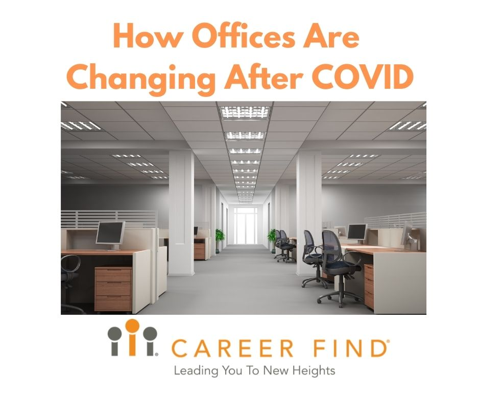 Offices are changing